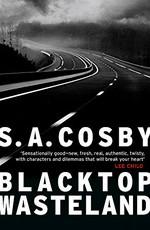 Blacktop Wasteland - S.A. Cosby